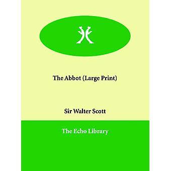 The Abbot by Scott & Walter
