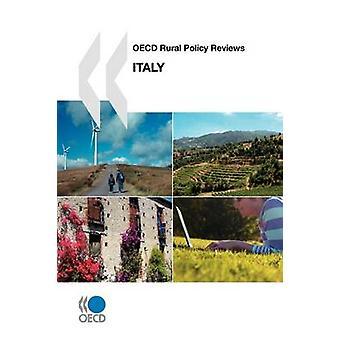 OECD: S landsbygdspolitik recensioner OECD landsbygdspolitik recensioner Italien 2009 av OECD Publishing