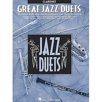Great Jazz Duets - Clarinet by Hal Leonard Publishing Corporation - Ha