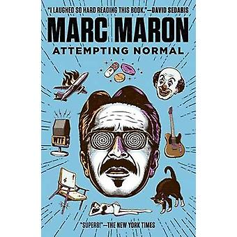 Attempting Normal by Marc Maron - 9780812982787 Book