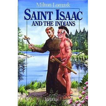 Saint Isaac and the Indians (Vision) (2nd) by Milton Lomask - 9780898