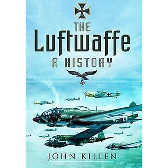 Luftwaffe-en historie af John Killen-9781781591109 bog
