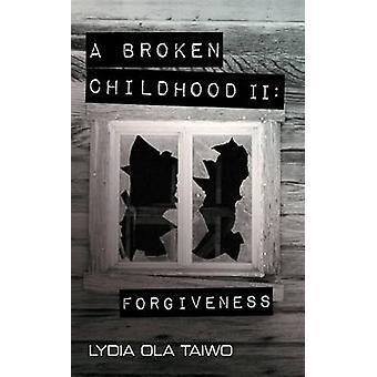 Broken Childhood - No. 2 by Lydia Ola Taiwo - 9781911320449 Book