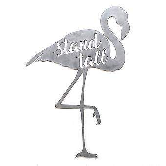 Flamingo - stand tall - metal cut sign 20x14in