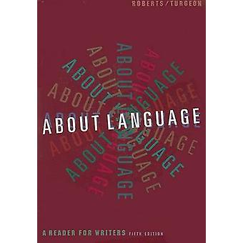 About Language by William Roberts & Gregoire Turgeon