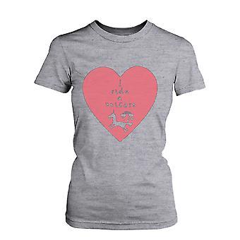 Jeg Ride en enhjørning Funny Graphic Tee-Womens grå bomuld T-Shirt