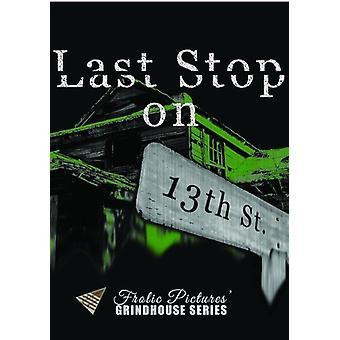Sidste Stop på 13th Street [DVD] USA import