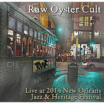 Raw Oyster Cult - Live at Jazz Fest 2014 [CD] USA import