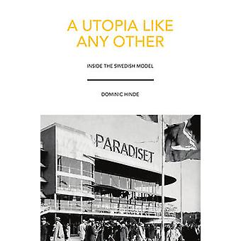 A Utopia Like Any Other by Dominic Hinde