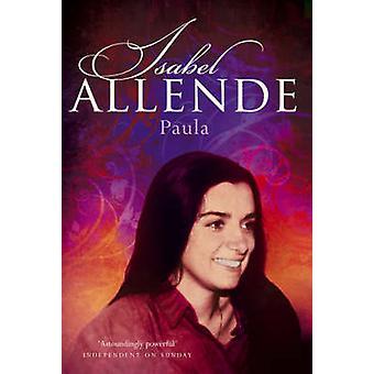 Paula av Isabel Allende - Margaret Sayers Peden - 9780007205257 bok