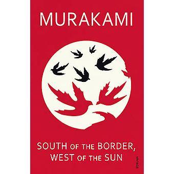 South of the Border - westlich von der Sonne von Haruki Murakami - 9780099448
