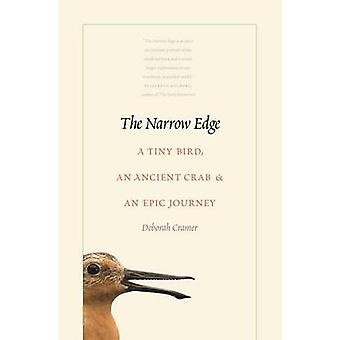 Il bordo stretto - un uccellino piccolo - un granchio antico - e un viaggio epico