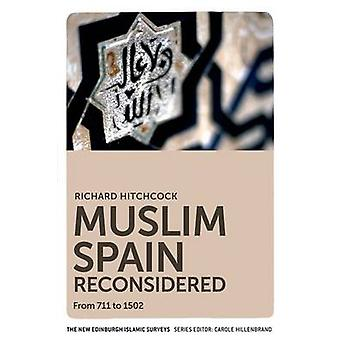 Muslim Spain Reconsidered by Richard Hitchcock - 9780748639601 Book