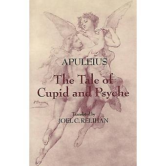 A história de Cupido e Psique por Apuleio - Joel C. Relihan - 97808722