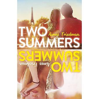 Two Summers by Aimee Friedman - 9781407166926 Book
