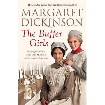 The Buffer Girls (Main Market Ed.) by Margaret Dickinson - 9781447290
