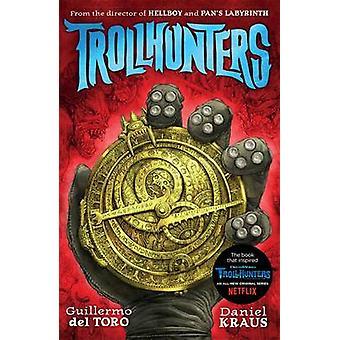 Trollhunters by Guillermo del Toro - Daniel Kraus - Sean Murray - 978
