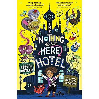 The Nothing to See Here Hotel by Steven Butler - 9781471163838 Book