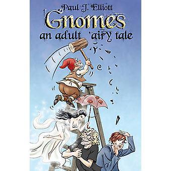 Tomtar - vuxen ' luftiga berättelse av Paul J. Elliott - 9781784625313 bok