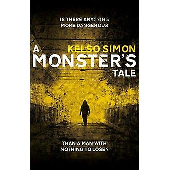 A Monster's Tale by A Monster's Tale - 9781912362905 Book