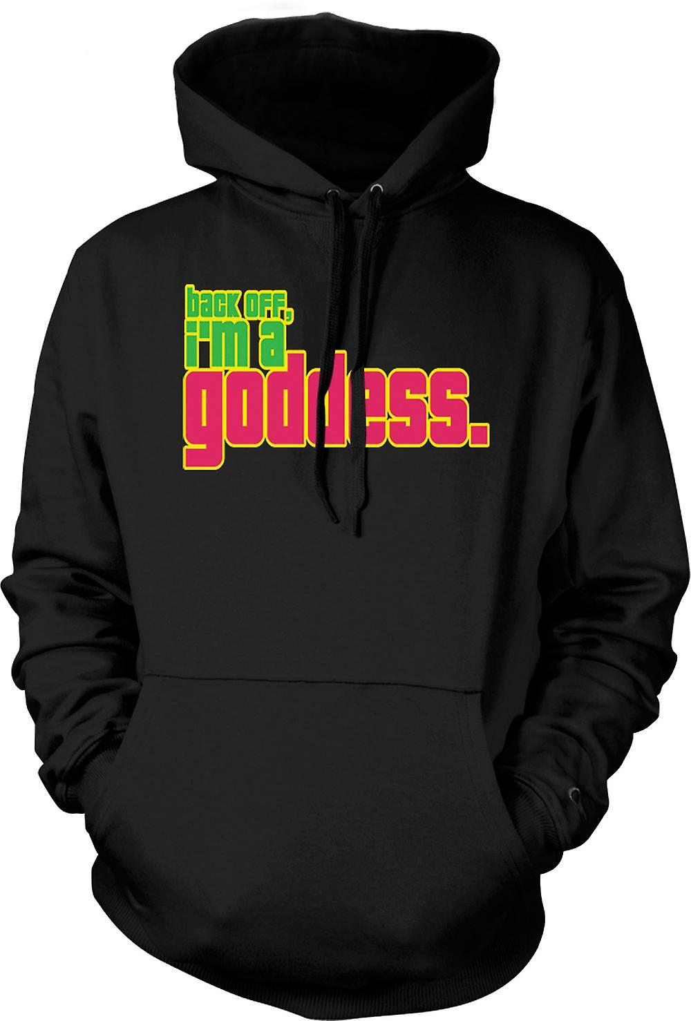 Mens Hoodie - Back Off, I'm A Goddess - Quote