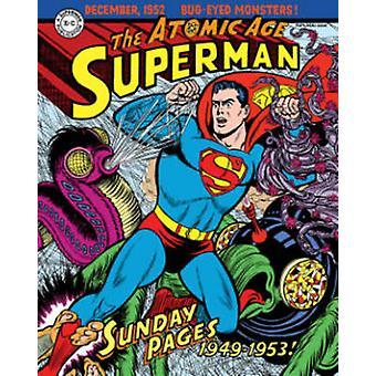 Superman - les dimanches de l'ère atomique - Volume 1 - 1949-1953 par Wayne boulange
