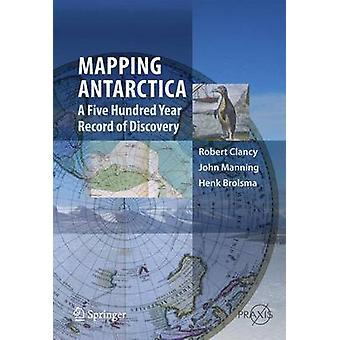 Kartoitus Etelämanner (1. painos 2014) by Robert Clancy - John Manning - H
