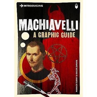 Einführung von Machiavelli - eine grafische Anleitung von Patrick Curry - Oscar Zar