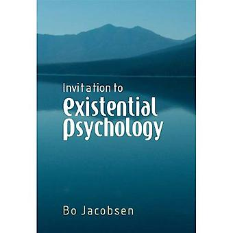 Invitation to Existential Psychology: A Psychology for the Unique Human Being and Its Applications in Therapy