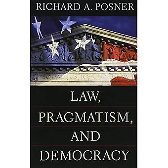 Wet, pragmatisme en democratie