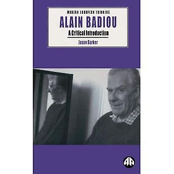 Alain Badiou: En kritisk introduktion (moderna europeiska tänkare)