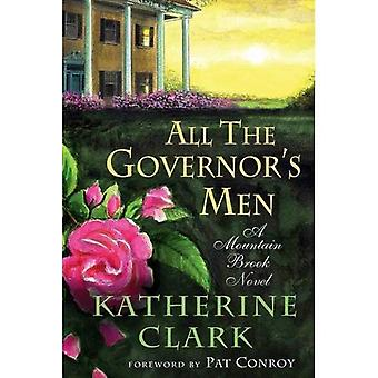All the Governor's Men: A Mountain Brook Novel (Story River Books)