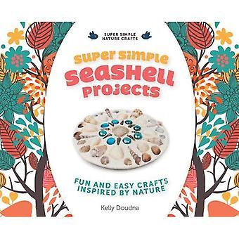 Super enkel Seashell projekt: Roligt och enkelt hantverk inspirerade av naturen (Super enkel natur hantverk)