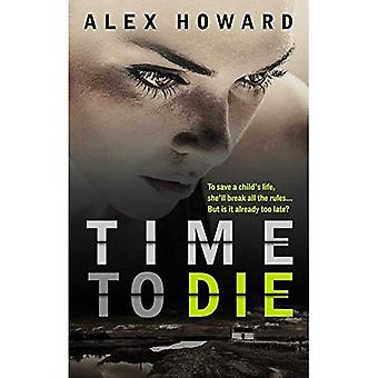 Time To Die (The DCI Hanlon Series)