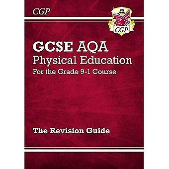 Nouveau GCSE éducation physique AQA révision Guide - pour le Grade 9-1 cours