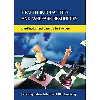 Health Inequalities and Welfare Resources: Continuity and Change in Sweden (Health & Society)