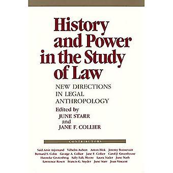 Historia och makt i studiet av lagen: nya riktningar inom juridisk antropologi (antropologin av samtida frågor)