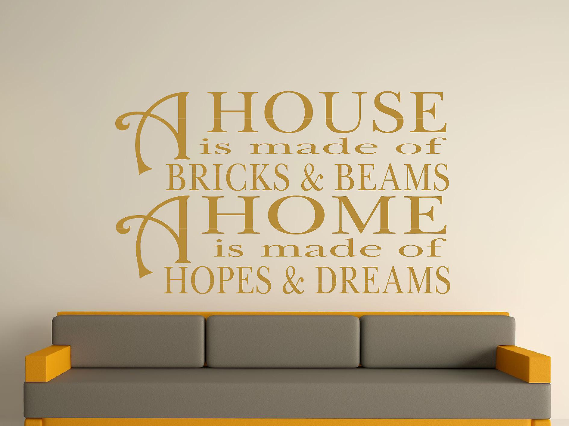 A House Is Made Of Bricks And Beams v2 Wall Art Sticker - Gold