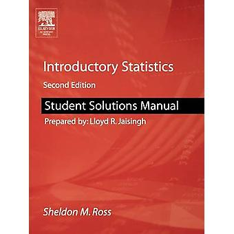 Manuale di soluzioni studente per statistiche introduttive di Ross & Sheldon M.