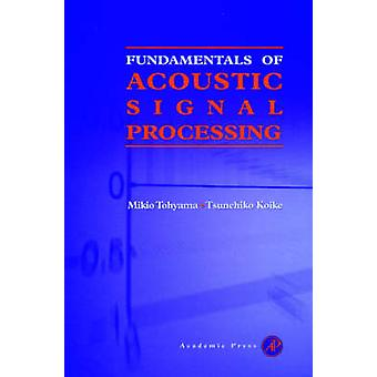Fundamentals of Acoustic Signal Processing by GrimnesMartinsen