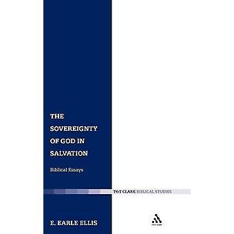 De soevereiniteit van God in de verlossing door Ellis & E. Earle