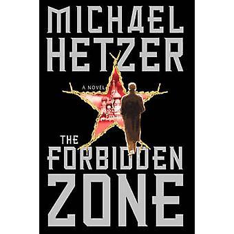 The Forbidden Zone by Hetzer & Michael