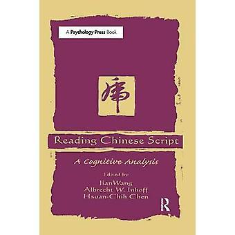 Läsa kinesiska skriften A kognitiv analys av Wang & Jian