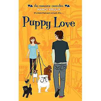 Puppy Love by Krulik & Nancy