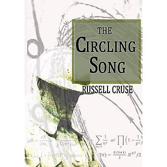 The Circling Song by Cruse & Russell