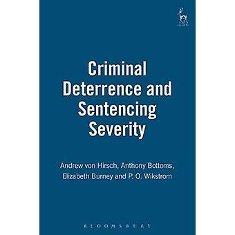 Kriminella avskräckning och meningen svårighetsgraden av Hirsch & Andrew Von