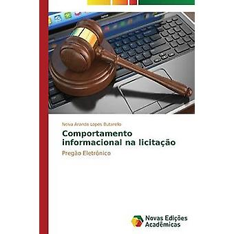 Comportamento informacional na licitao por Butarello Neiva Aranda Lopes