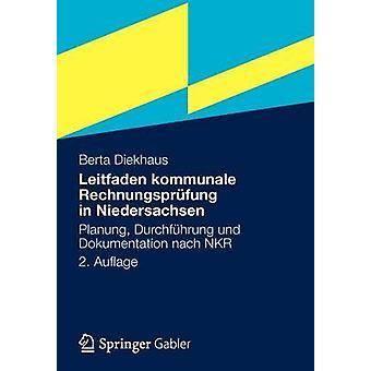 Leitfaden kommunale Rechnungsprfung i Niedersachsen Planung Durchfhrung und Dokumentation nach finskamark FIM av Berta & Diekhaus