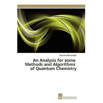 An Analysis for some Methods and Algorithms of Quantum Chemistry by Rohwedder Thorsten
