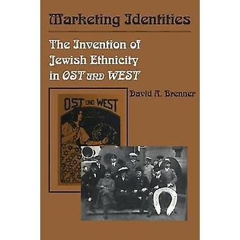 Commercialisation des identités - l'Invention d'origine juive dans l'Ost Und nous